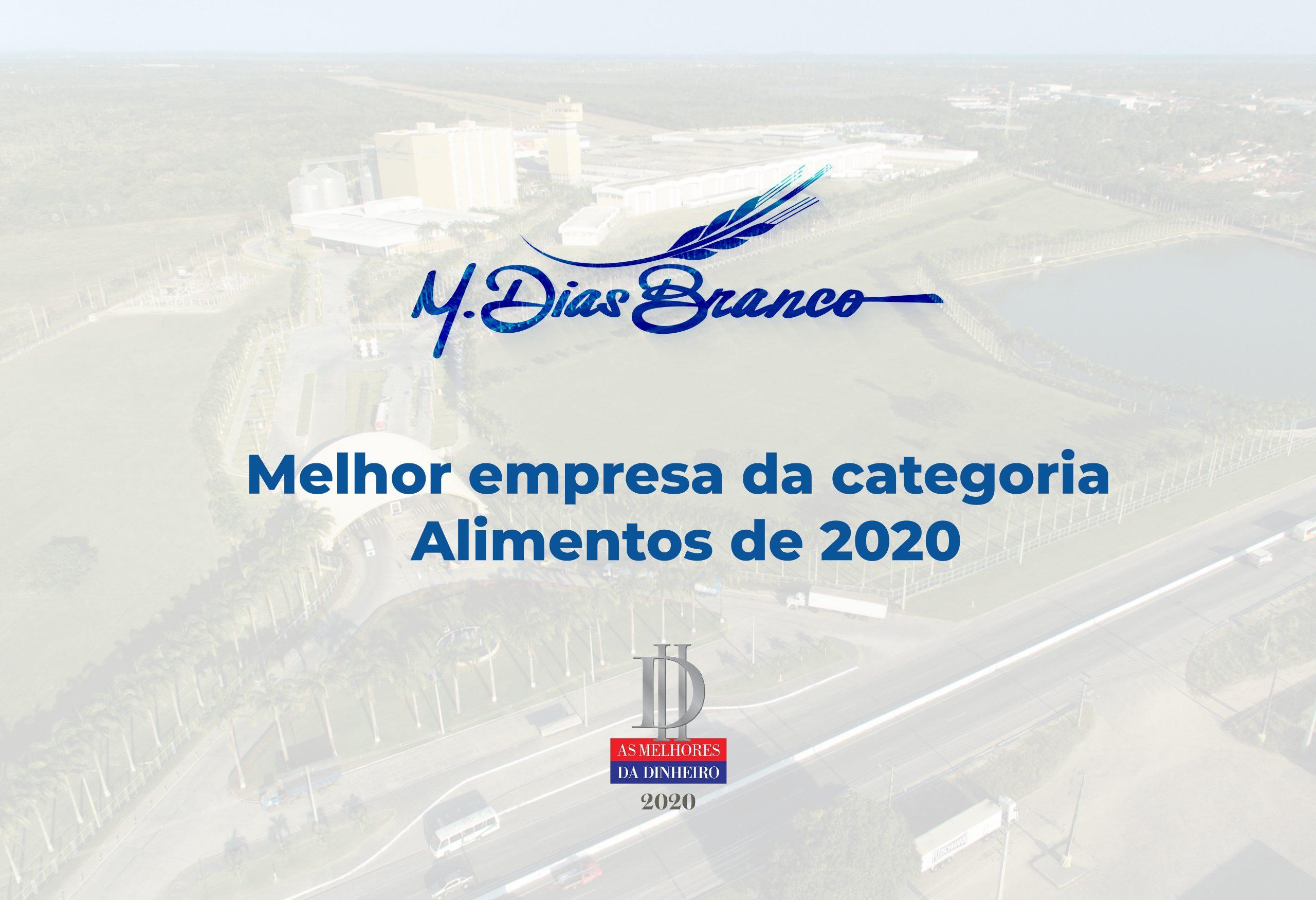M. Dias Branco é a Melhor empresa da categoria Alimentos de 2020